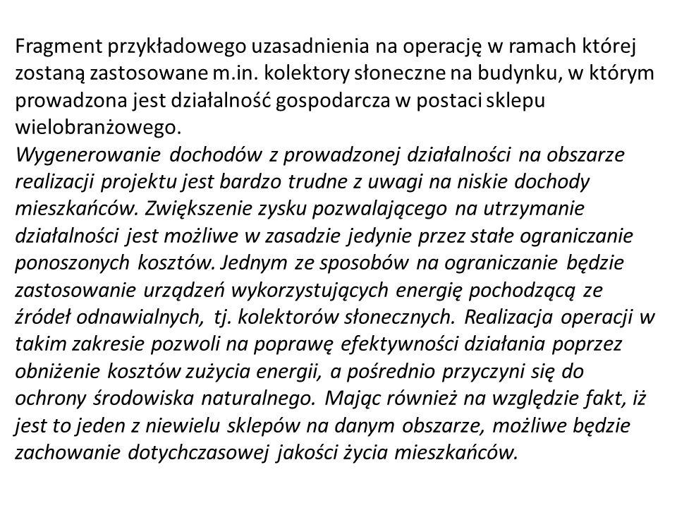 Fragment przykładowego uzasadnienia utworzenia dla operacji polegającej na utworzeniu wypożyczalni rowerów. Na obszarze objętym LSR wielu rolników udo