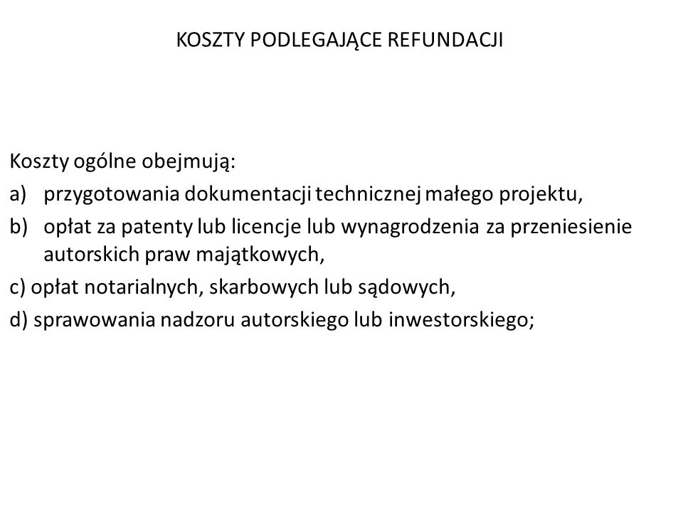 2. Do kosztów kwalifikowalnych małych projektów stanowiących koszty ogólne zalicza się koszty określone w załączniku nr 2 do rozporządzenia w pkt 1 w