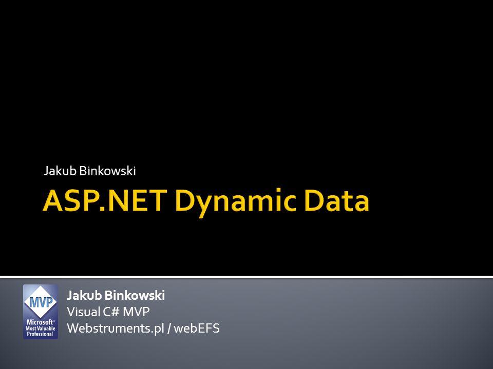Jakub Binkowski Visual C# MVP Webstruments.pl / webEFS