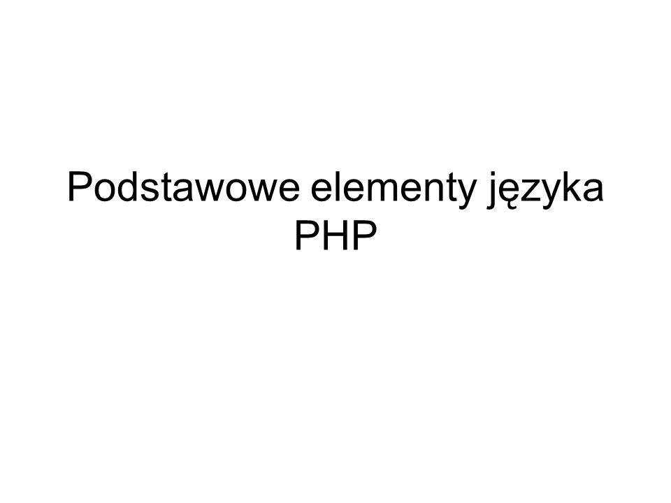 Podstawowe elementy języka PHP