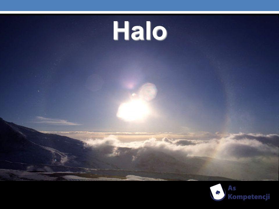 Halo jest jednym z ciekawszych zjawisk świetlnych (optycznych) na niebie i powstaje na skutek załamania światła w chmurze zawierającej kryształki lodu.