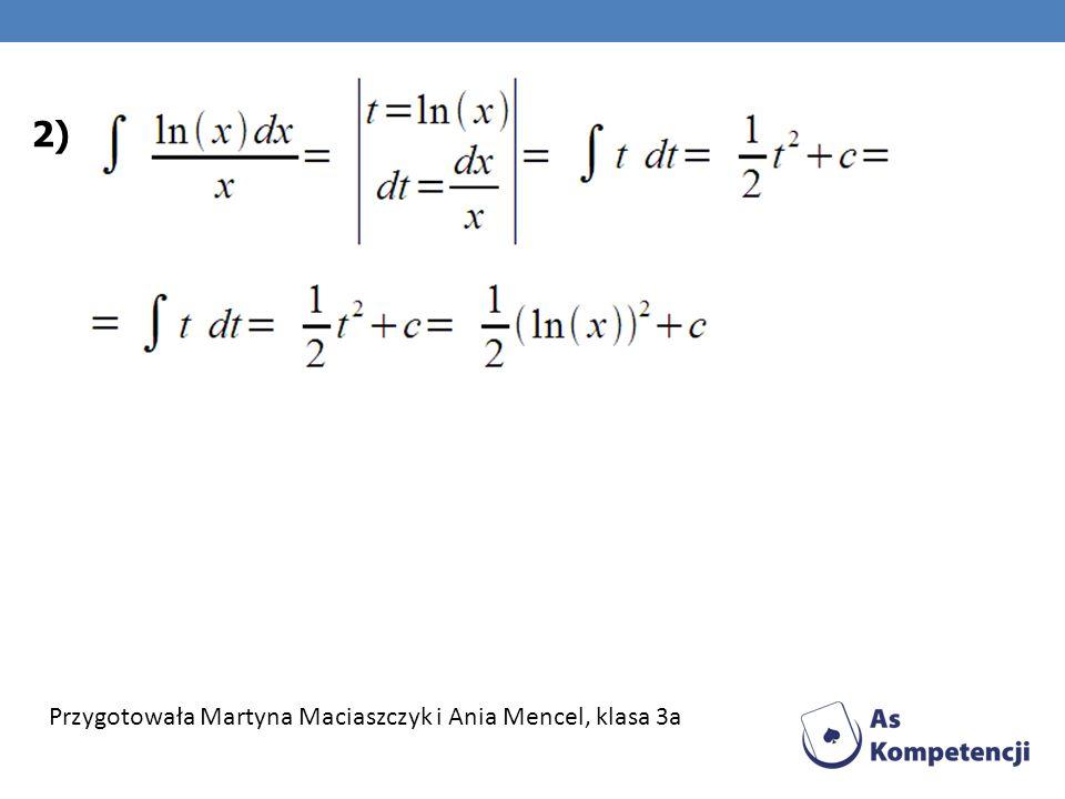 2) Przygotowała Martyna Maciaszczyk i Ania Mencel, klasa 3a