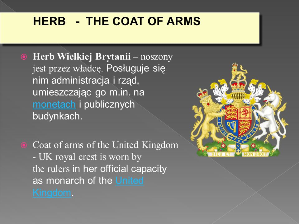 Herb Wielkiej Brytanii – noszony jest przez władcę.
