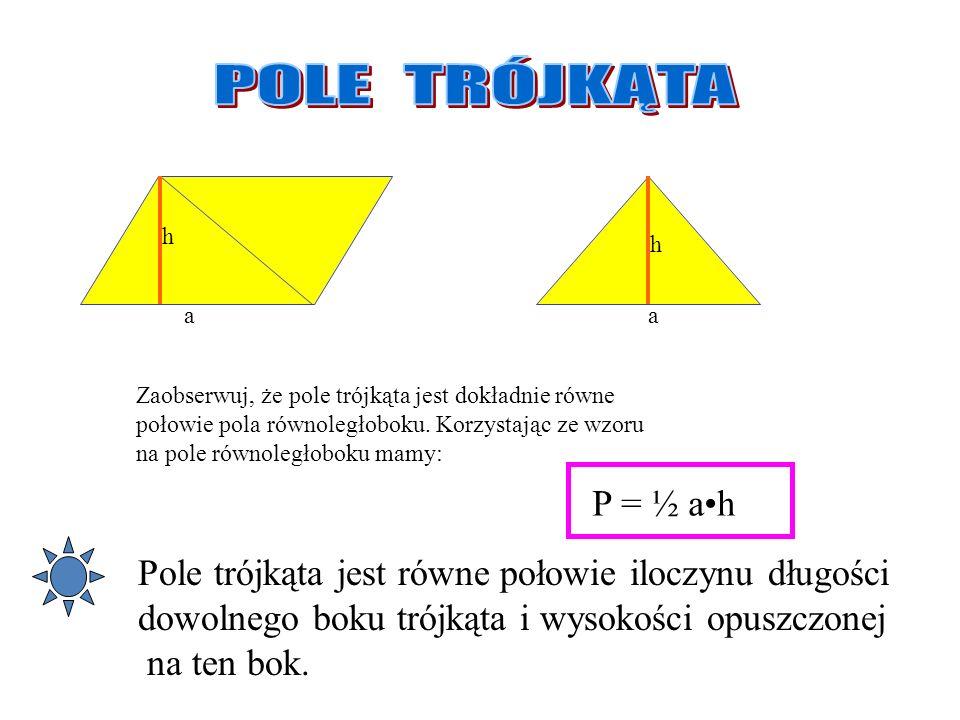 a a a bb b hhh Z dwóch trapezów o podstawach długości a i b oraz wysokości h można złożyć równoległobok o tej samej wysokości i podstawie długości (a+