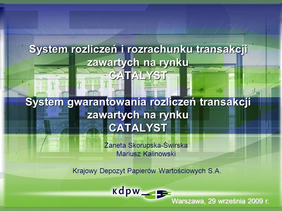 12 System gwarantowania rozliczeń dla CATALYST CATALYST system gwarantowania rozliczeń dla CATALYST będzie prowadzony przez KDPW KDPW organizuje i zarządza systemem zabezpieczającym rozliczanie transakcji – prowadzi Fundusz Rozliczeniowy i Fundusz Zabezpieczający ASO
