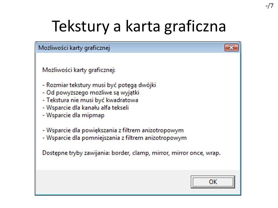 Tekstury a karta graficzna -/7