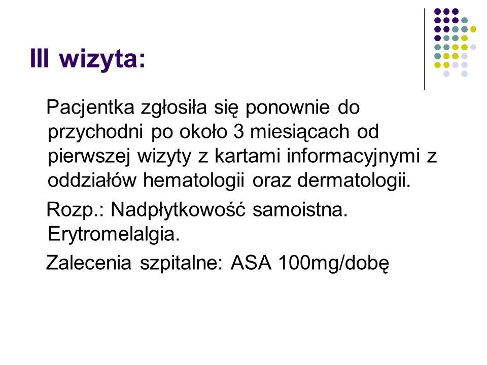 Erytromelalgia: Rzadkie schorzenie (2,5 - 3/1mln/r.) Częściej występuje u kobiet Charakteryzuje się występowaniem 3 głównych objawów: 1.