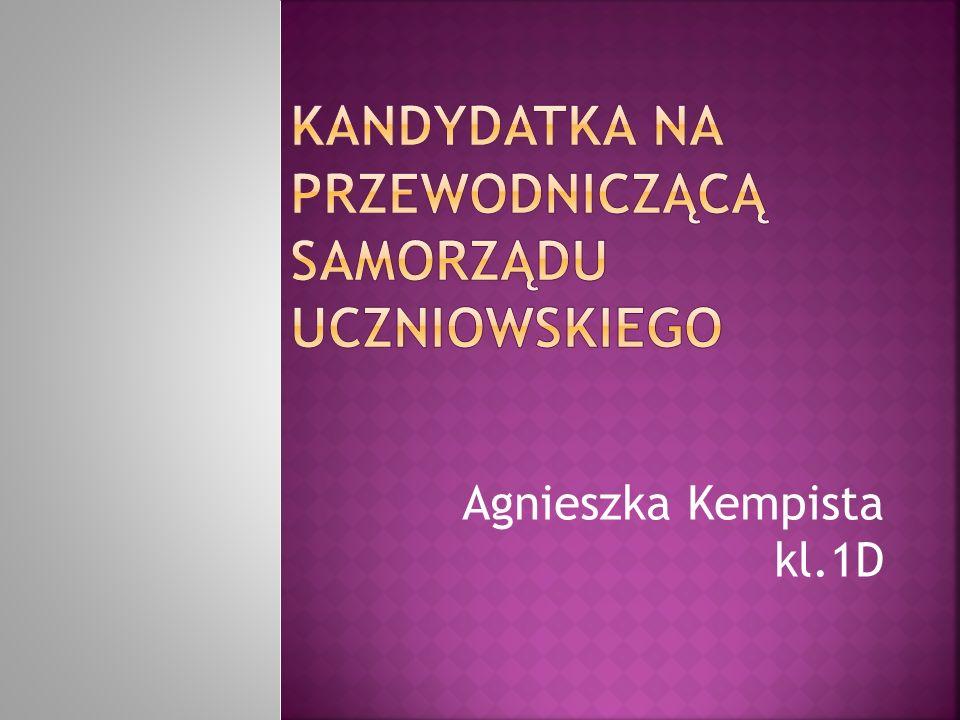Agnieszka Kempista kl.1D