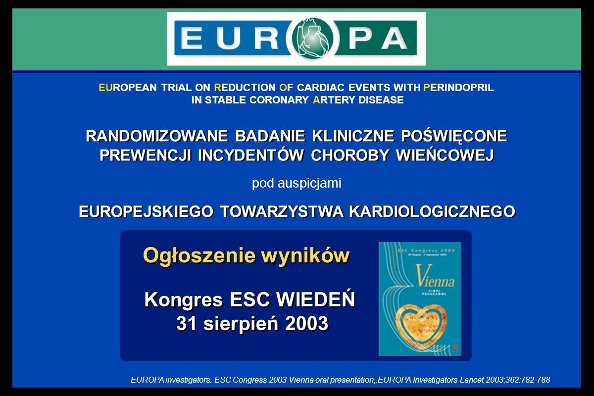EUROPEAN TRIAL ON REDUCTION OF CARDIAC EVENTS WITH PERINDOPRIL IN STABLE CORONARY ARTERY DISEASE RANDOMIZOWANE BADANIE KLINICZNE POŚWIĘCONE PREWENCJI