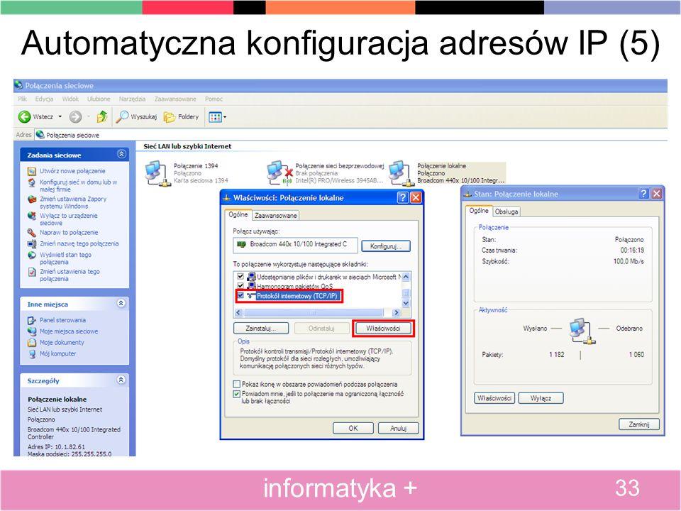 Automatyczna konfiguracja adresów IP (5) 33 informatyka +