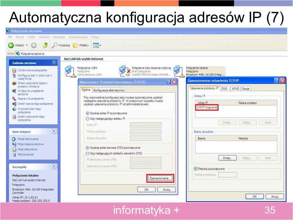 Automatyczna konfiguracja adresów IP (7) 35 informatyka +