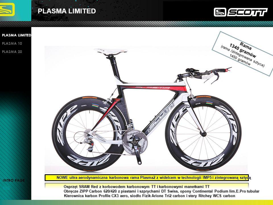 PLASMA LIMITED INTRO PAGE END PLASMA LIMITED PLASMA 10 PLASMA 20 NOWE ultra aerodynamiczna karbonowa rama Plasma2 z widelcem w technologii IMP5 i zint