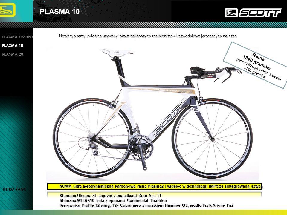 PLASMA 10 INTRO PAGE END PLASMA LIMITED PLASMA 10 PLASMA 20 NOWA ultra aerodynamiczna karbonowa rama Plasma2 i widelec w technologii IMP5 ze zintegrow