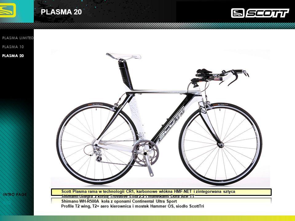 PLASMA 20 INTRO PAGE END PLASMA LIMITED PLASMA 10 PLASMA 20 Scott Plasma rama w technologii CR1, karbonowe włókna HMF-NET i zintegorwana sztyca Scott