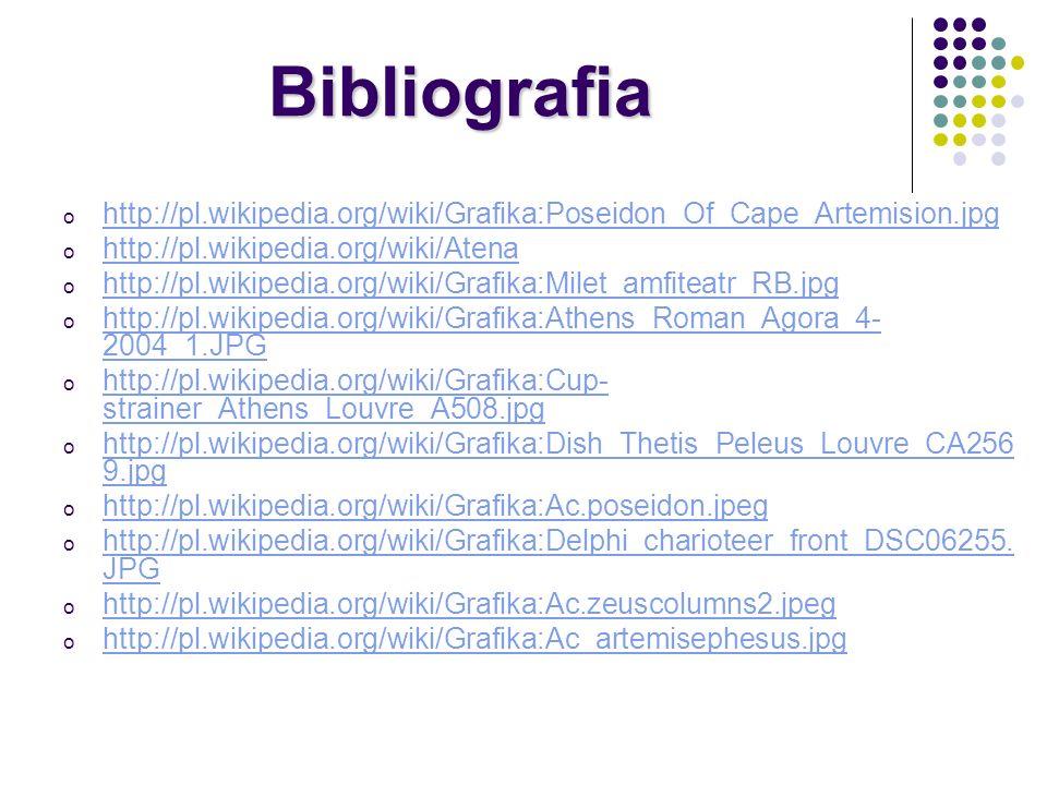 Bibliografia o http://pl.wikipedia.org/wiki/Grafika:Poseidon_Of_Cape_Artemision.jpg http://pl.wikipedia.org/wiki/Grafika:Poseidon_Of_Cape_Artemision.j