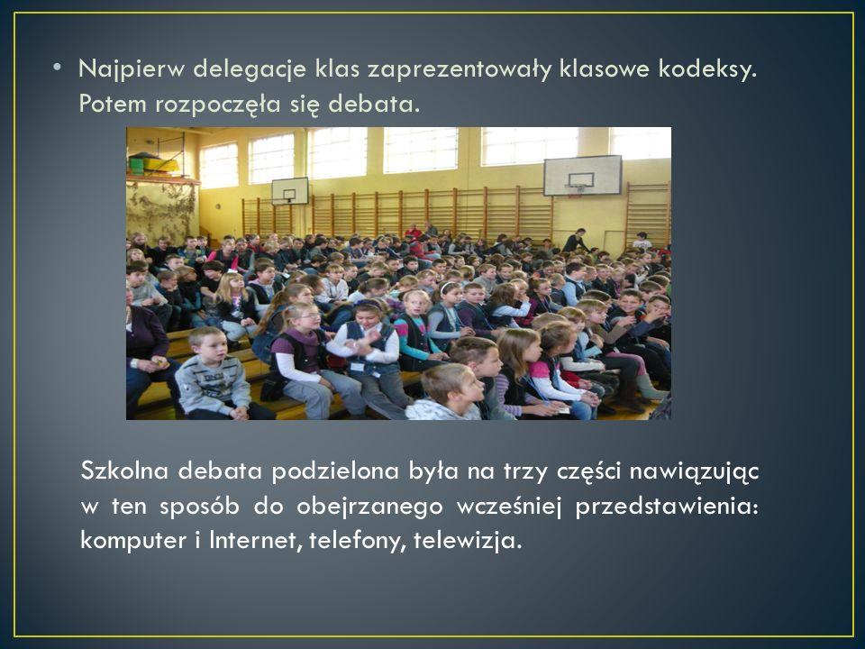 Najpierw delegacje klas zaprezentowały klasowe kodeksy. Potem rozpoczęła się debata. Szkolna debata podzielona była na trzy części nawiązując w ten sp