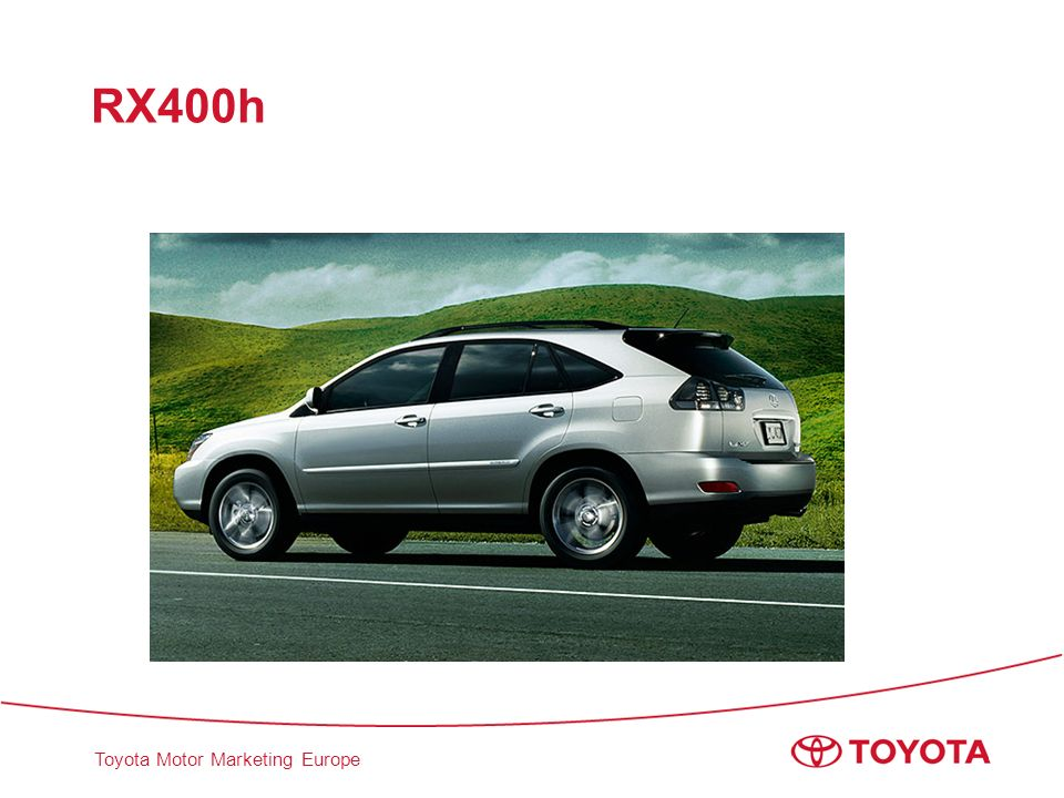 Toyota Motor Marketing Europe RX400h