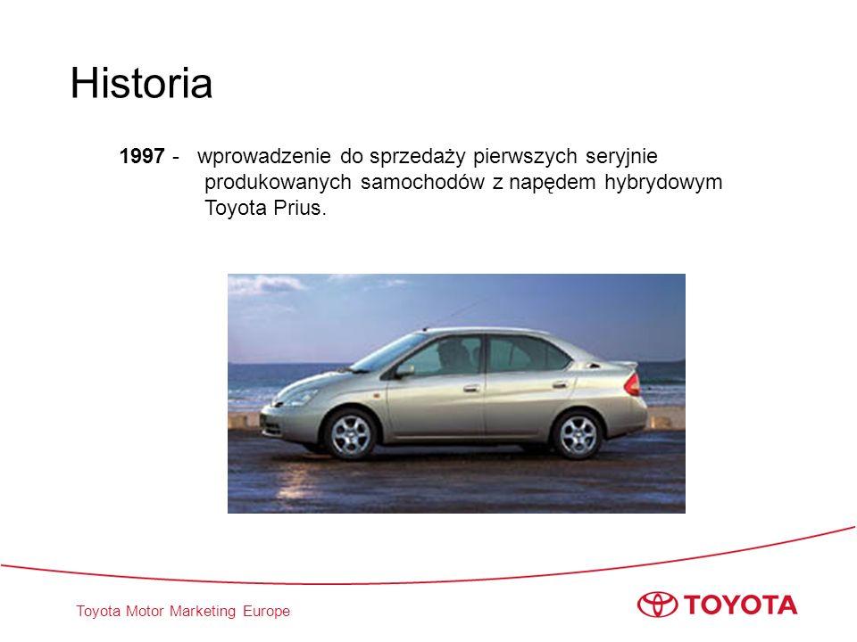 Toyota Motor Marketing Europe 1997 - wprowadzenie do sprzedaży pierwszych seryjnie produkowanych samochodów z napędem hybrydowym Toyota Prius. Histori