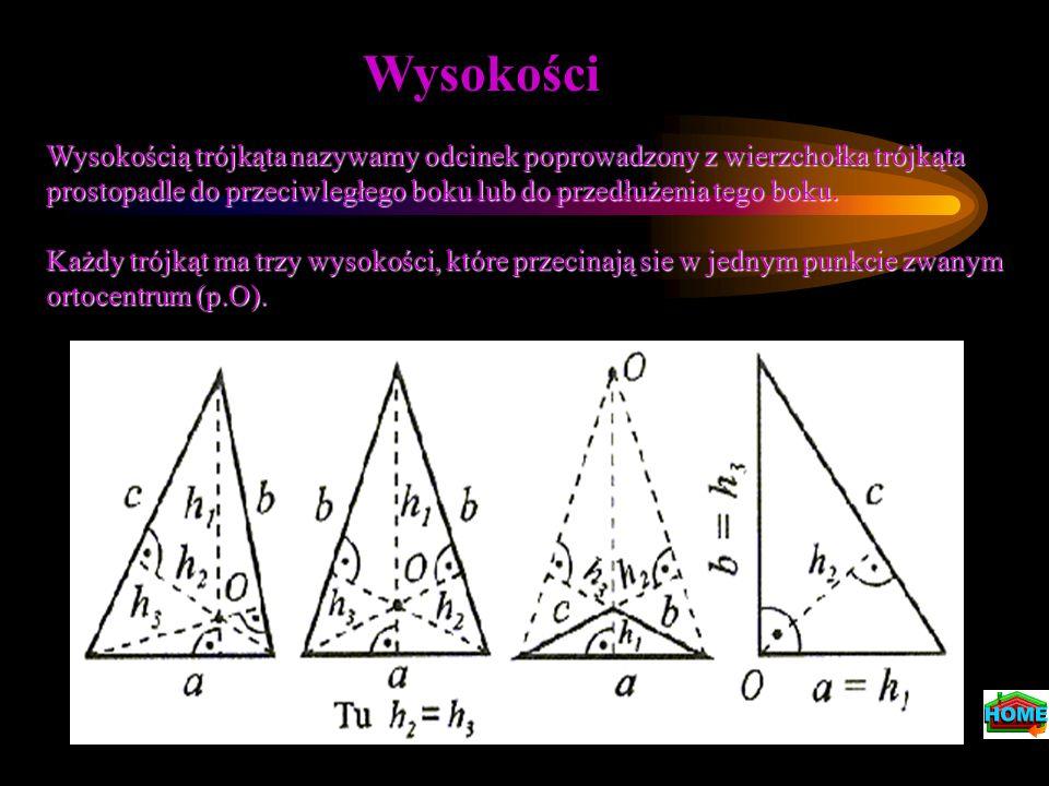 Wysokości Wysokością trójkąta nazywamy odcinek poprowadzony z wierzchołka trójkąta prostopadle do przeciwległego boku lub do przedłużenia tego boku. K
