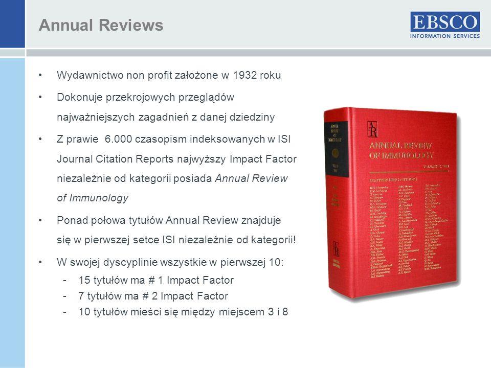 Wydawnictwo non profit założone w 1932 roku Dokonuje przekrojowych przeglądów najważniejszych zagadnień z danej dziedziny Z prawie 6.000 czasopism ind