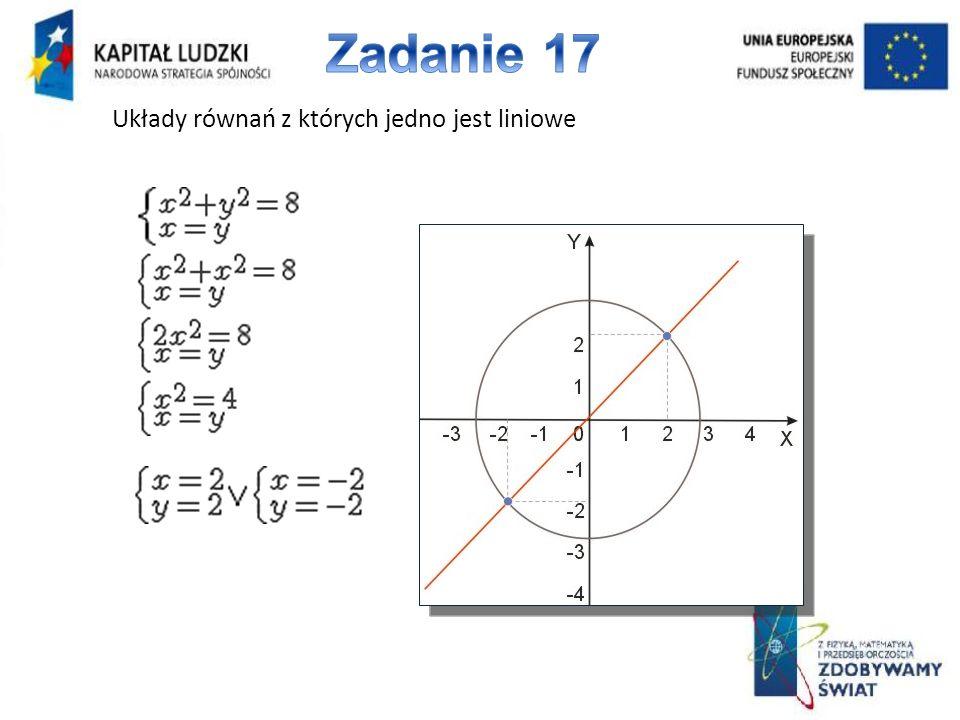 Układy równań z których jedno jest liniowe