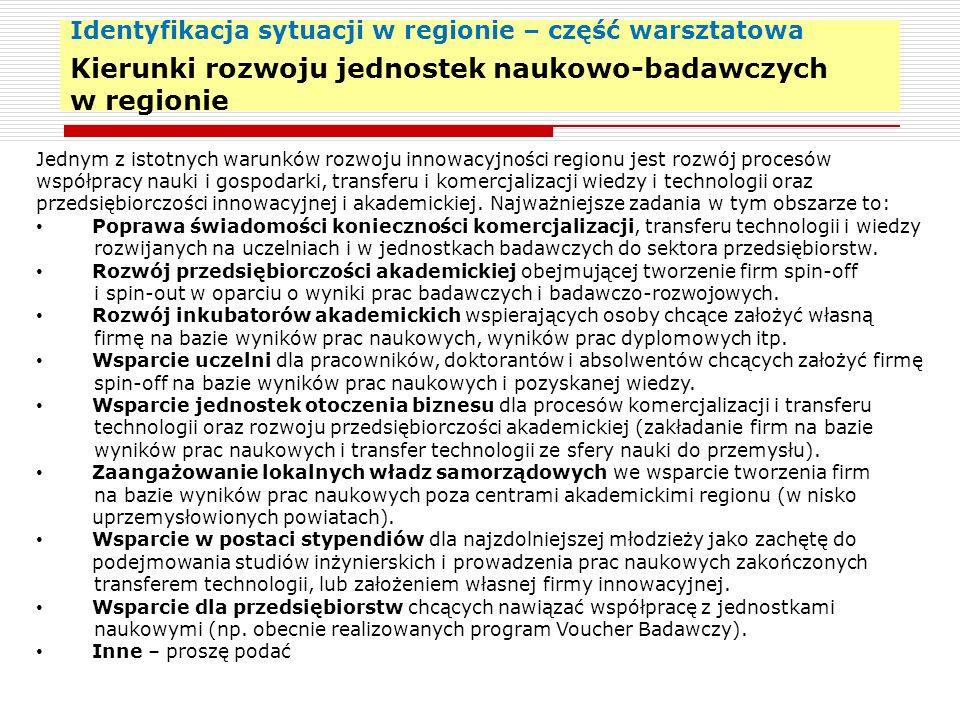 Podsumowanie – wskazanie do wizji 23 Wizja rozwoju regionu i związanych w tym działań w danym obszarze tematycznym Wstępne propozycje: 1.