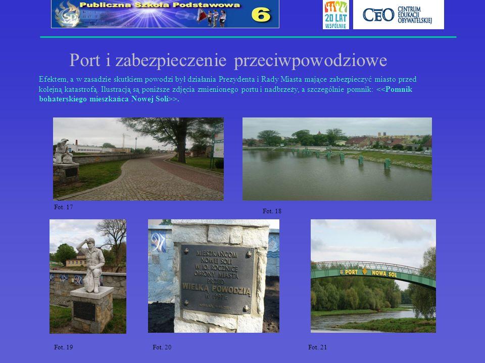 Port i zabezpieczenie przeciwpowodziowe Efektem, a w zasadzie skutkiem powodzi był działania Prezydenta i Rady Miasta mające zabezpieczyć miasto przed