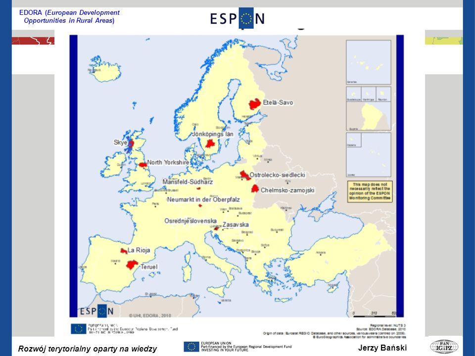 Jerzy Bański Rozwój terytorialny oparty na wiedzy EDORA (European Development Opportunities in Rural Areas)