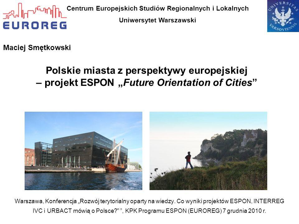 Warszawa, Konferencja Rozwój terytorialny oparty na wiedzy. Co wyniki projektów ESPON, INTERREG IVC i URBACT mówią o Polsce?