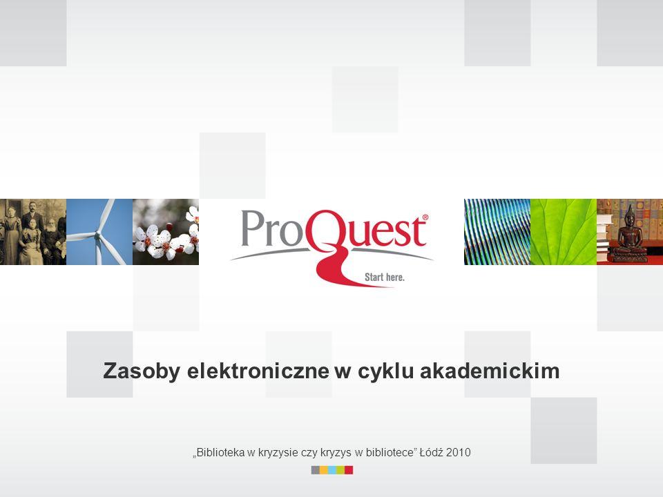 Zasoby elektroniczne w cyklu akademickim Biblioteka w kryzysie czy kryzys w bibliotece Łódź 2010