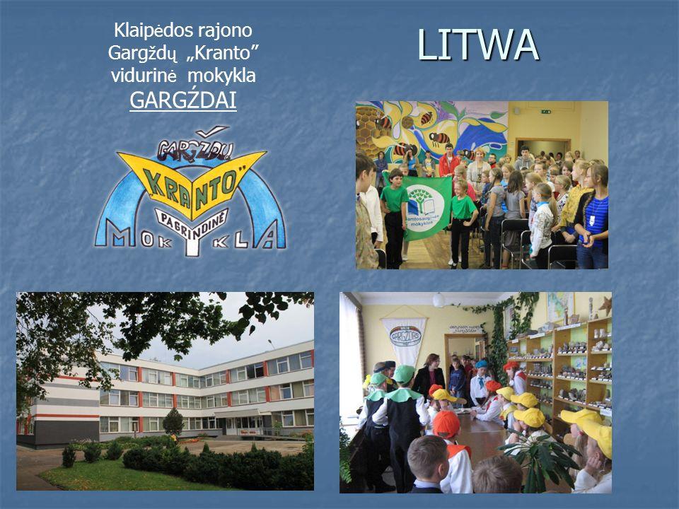 LITWA Klaip ė dos rajono Garg ž d ų Kranto vidurin ė mokykla GARGŹDAI