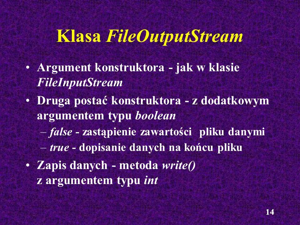15 Aplikacja KopiaPliku import java.io.*; public class KopiaPliku { public static void main (String args[]) { try { FileInputStream p1 = new FileInputStream( dane.txt ); FileOutputStream p2 = new FileOutputStream( wynik.txt ); int dane; while ((dane = p1.read()) != -1) { p2.write(dane); } p1.close(); p2.close(); } catch (IOException e) { System.out.println(e.toString()); } }