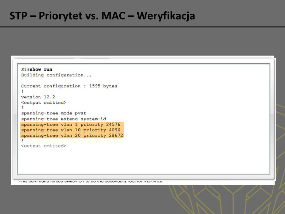 STP – Priorytet vs. MAC – Weryfikacja