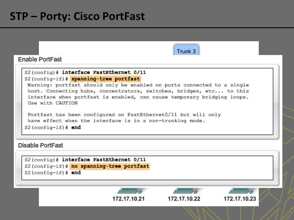 STP – Porty: Cisco PortFast