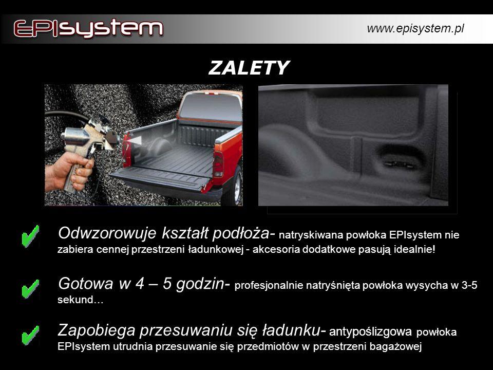 ZALETY Odwzorowuje kształt podłoża- natryskiwana powłoka EPIsystem nie zabiera cennej przestrzeni ładunkowej - akcesoria dodatkowe pasują idealnie! Za