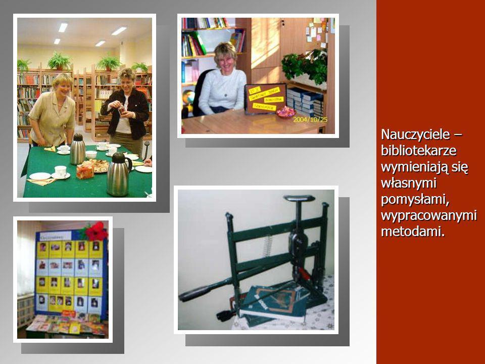 Nauczyciele – bibliotekarze wymieniają się własnymi pomysłami, wypracowanymi metodami.
