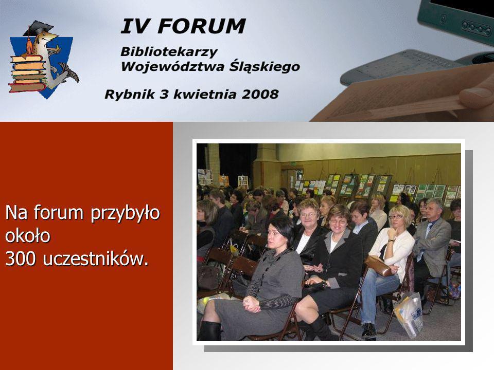 Na forum przybyło około 300 uczestników.