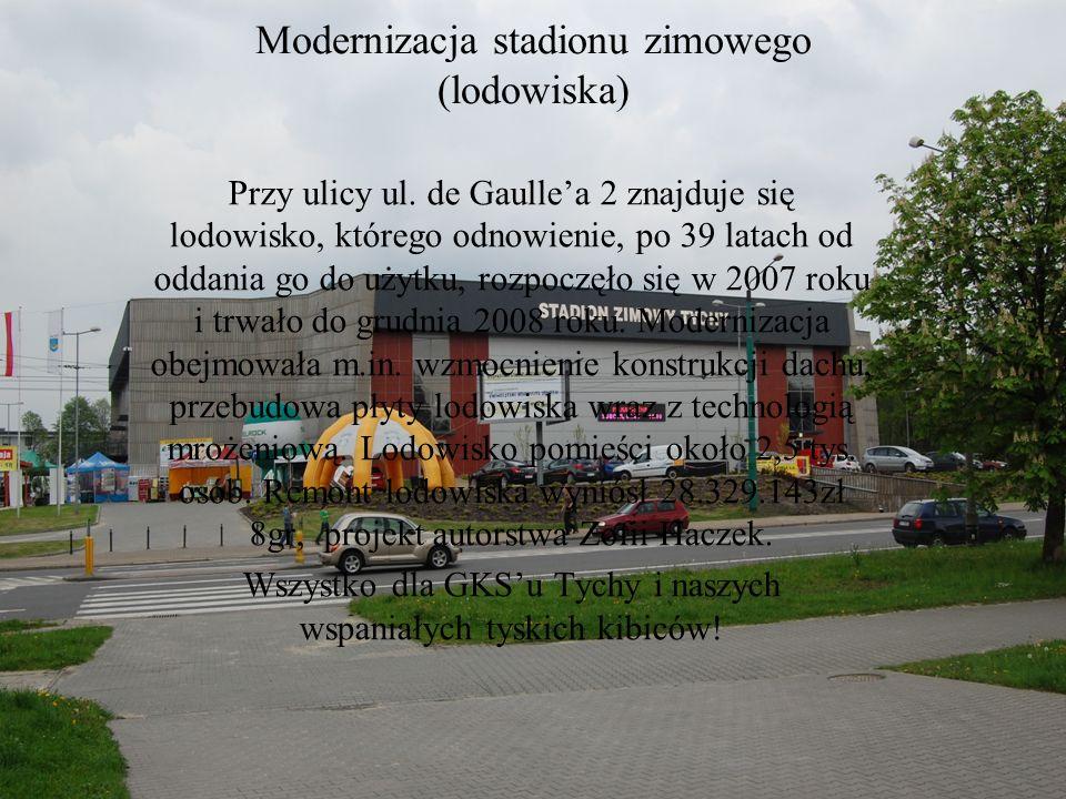 Modernizacja stadionu zimowego (lodowiska) Przy ulicy ul. de Gaullea 2 znajduje się lodowisko, którego odnowienie, po 39 latach od oddania go do użytk