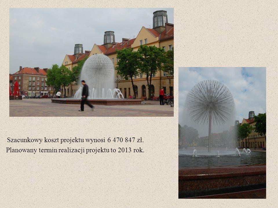 Szacunkowy koszt projektu wynosi 6 470 847 zł. Planowany termin realizacji projektu to 2013 rok.
