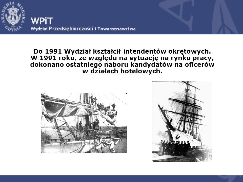 Do 1991 Wydział kształcił intendentów okrętowych.
