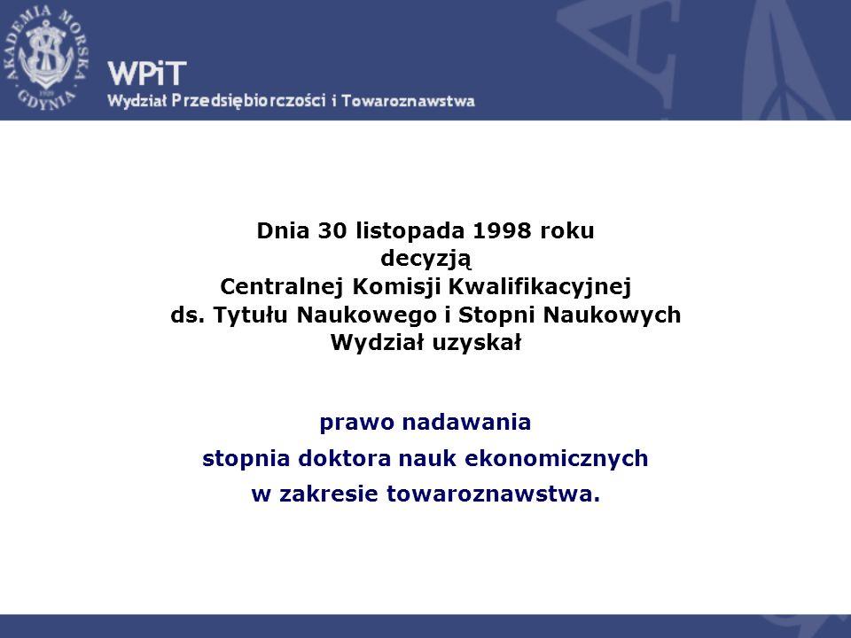 Dnia 30 listopada 1998 roku decyzją Centralnej Komisji Kwalifikacyjnej ds.