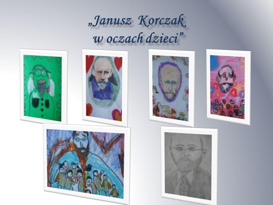 Janusz Korczak w oczach dzieci w oczach dzieci