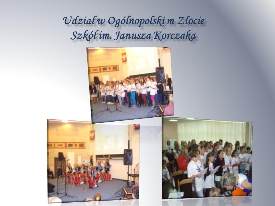 Udział w Ogólnopolski m Zlocie Szkół im. Janusza Korczaka