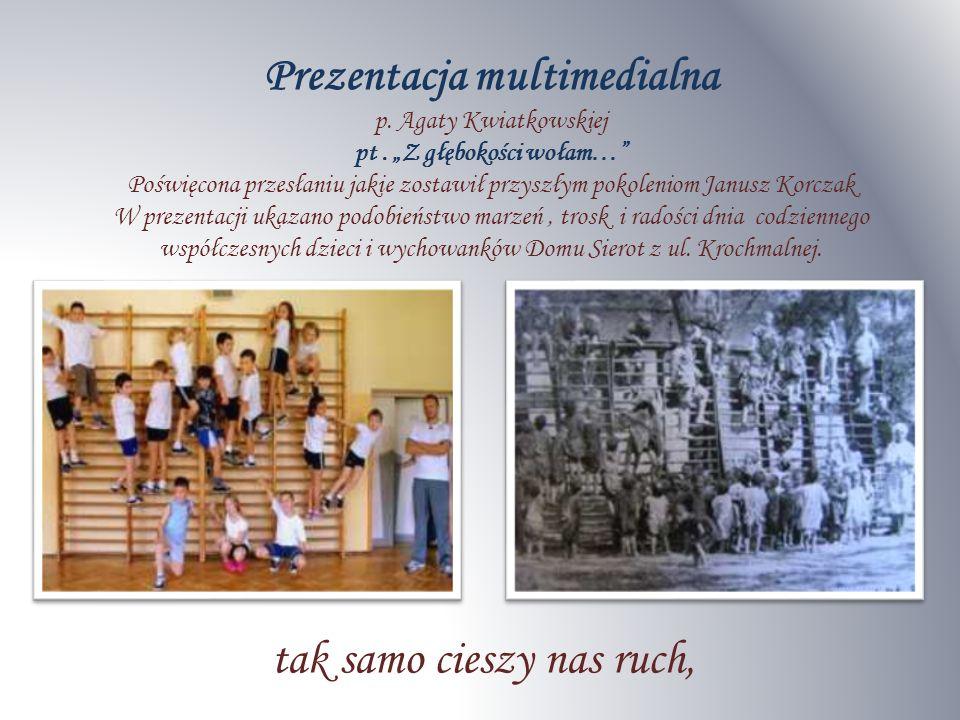 Prezentacja multimedialna p. Agaty Kwiatkowskiej pt.