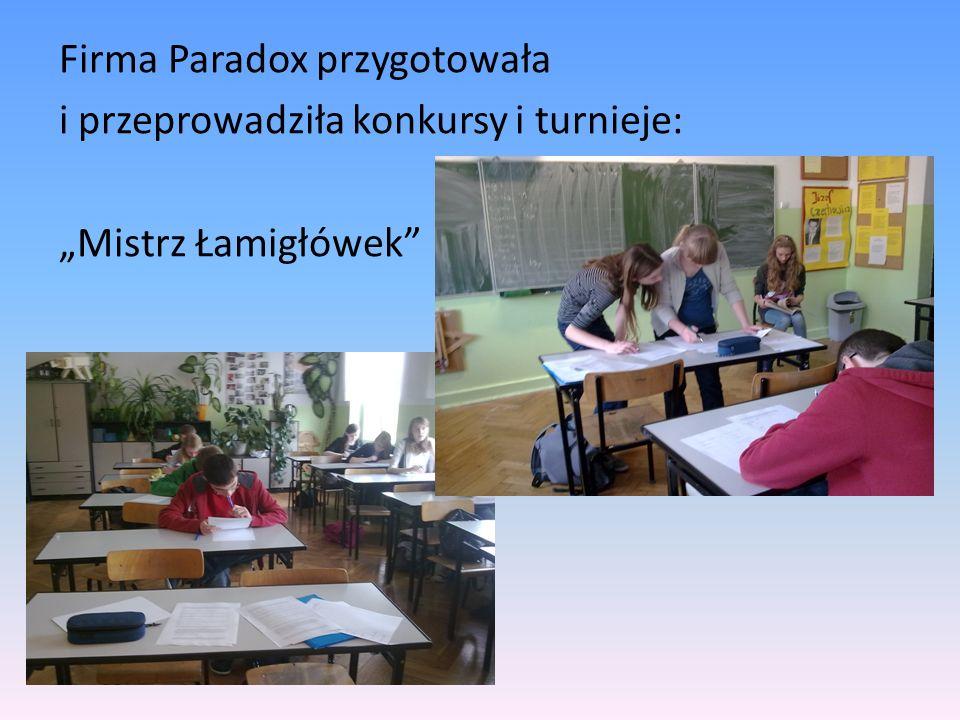 Firma Paradox przygotowała i przeprowadziła konkursy i turnieje: Mistrz Łamigłówek