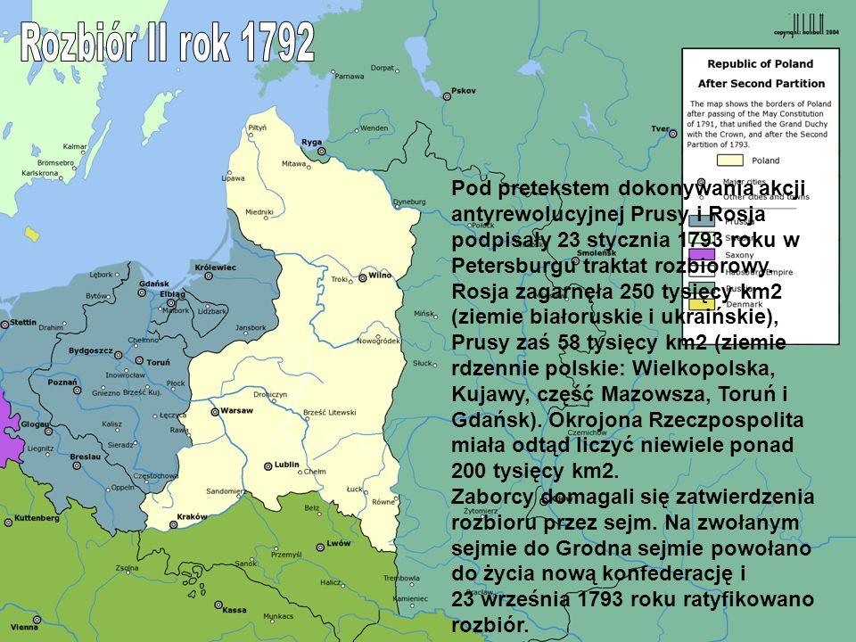 Pod pretekstem dokonywania akcji antyrewolucyjnej Prusy i Rosja podpisały 23 stycznia 1793 roku w Petersburgu traktat rozbiorowy. Rosja zagarnęła 250