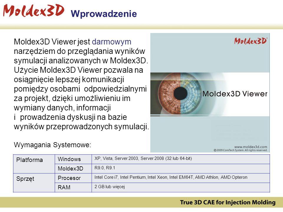 Kluczowe możliwości Moldex3D Viewer Wsparcie dla projektów Moldex3D Solid(*.m3j), eDesign(*.mvj) i Shell(*.m2j) Tworzenie animacji AVI oraz animowanych plików GIF Umożliwia trójwymiarową wizualizację wyników oraz tworzenie wykresów Pozwala na dodawanie węzłów pomiarowych i eksport wartości do plików CSV Posiada kreator tworzenia raportów w formatach HTML oraz PPT
