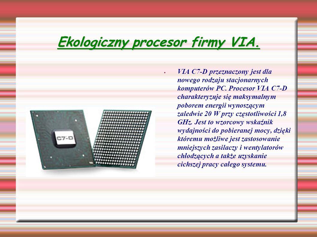 Ekologiczny procesor firmy VIA.