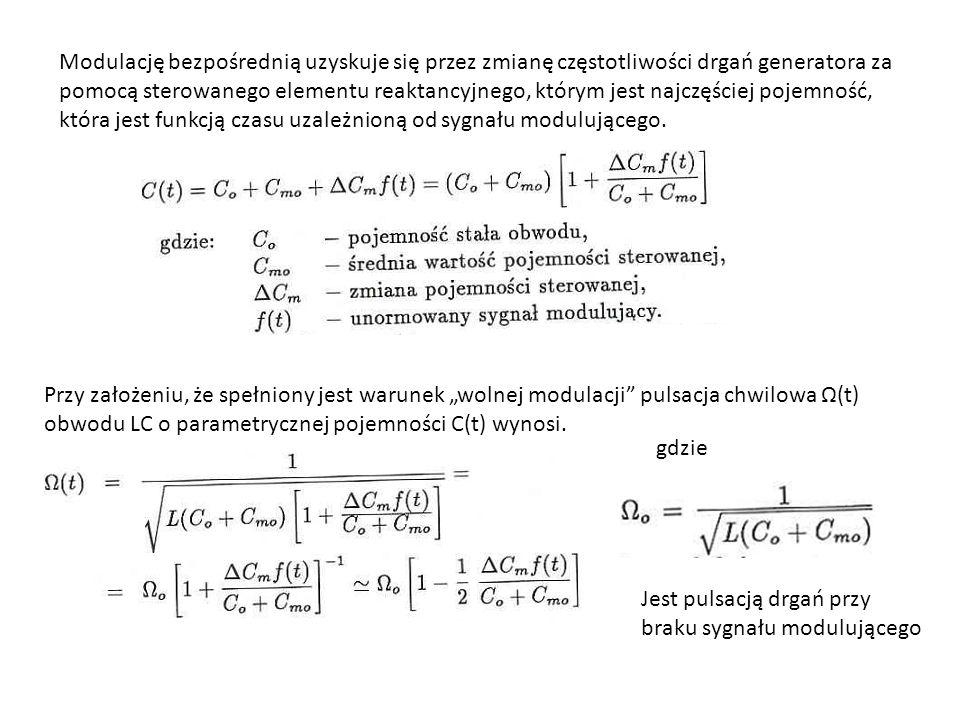 Rozwijając to wyrażenie w szereg potęgowy otrzymujemy Otrzymaliśmy nieliniową funkcję sygnału modulującego, aby ta zależność była w przybliżeniu liniowa liniowa musi być spełniony warunek: