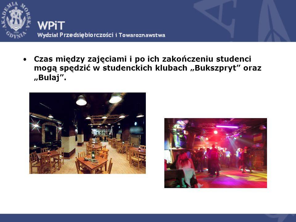 Czas między zajęciami i po ich zakończeniu studenci mogą spędzić w studenckich klubach Bukszpryt oraz Bulaj.